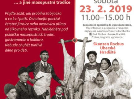Slovácká zabijačka ajiné masopustní tradice 23.2.2019