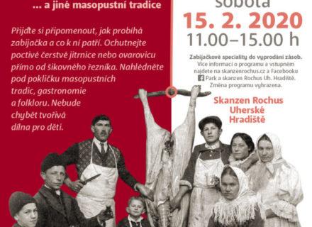 Slovácká zabijačka ajiné masopustní tradice